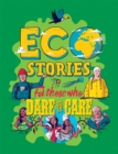 Image for Eco stories for those who dare to care