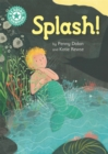 Image for Reading Champion: Splash! : Independent Reading Turquoise 7