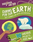 Image for Caring for our Earth  : get hands-on with geography