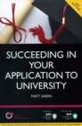 Image for Succeeding in your Application to University: How to prepare the perfect UCAS Personal Statement (Including 98 Personal Statement Examples) : Study Text