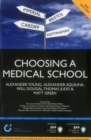 Image for Choosing a Medical School: An essential guide to UK medical schools (2nd Edition) : Study Text