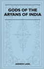 Image for Gods Of The Aryans Of India (Folklore History Series)