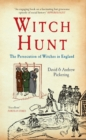 Image for Witch hunt  : the persecution of witches in England
