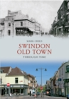 Image for Swindon old town through time