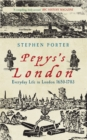 Image for Pepys's London  : everyday life in London, 1650-1703
