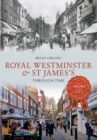 Image for Royal Westminster & St James's through time