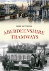Image for Aberdeenshire tramways