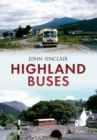 Image for Highland buses: from Oban to Inverness