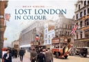 Image for Lost London in colour