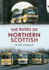 Image for The buses of Northern Scottish: from Alexanders (Northern) to Stagecoach