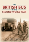 Image for The British bus in the Second World War