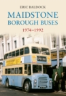 Image for Maidstone borough buses 1974-1992