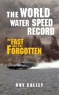 Image for The world water speed record: a history