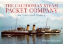 Image for Caledonian Steam Packet Company Ltd  : an illustrated history