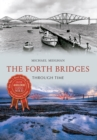 Image for The Forth bridges  : through time