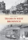 Image for Trams in West Bromwich