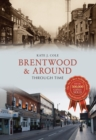 Image for Brentwood and around through time