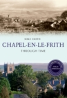 Image for Chapel-en-le-Frith Through Time Revised Edition