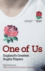 Image for One of us  : England's greatest rugby players