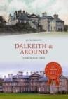 Image for Dalkeith & around through time
