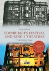 Image for Edinburgh's festival and King's Theatres through time