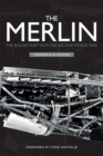 Image for The Merlin  : the engine that won the Second World War