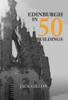 Image for Edinburgh in 50 buildings
