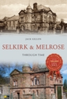 Image for Selkirk and Melrose through time