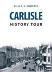 Image for Carlisle history tour