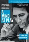 Image for A mind at play  : the brilliant life of Claude Shannon, inventor of the information age