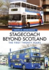 Image for Stagecoach beyond Scotland  : the first twenty years