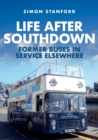 Image for Life After Southdown : Former Buses in Service Elsewhere