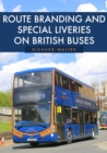 Image for Route Branding and Special Liveries on British Buses