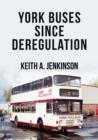 Image for York buses since deregulation