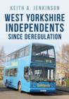 Image for West Yorkshire Independents Since Deregulation