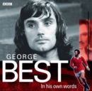 Image for George Best in his own words