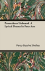 Image for Prometheus Unbound A Lyrical Drama In Four Acts