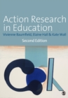 Image for Action research in education  : learning through practitioner enquiry