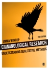Image for Criminological research  : understanding qualitative methods