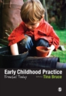 Image for Early childhood practice  : Froebel today