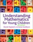 Image for Understanding mathematics for young children  : a guide for teachers of children 3-8
