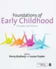 Image for Foundations of early childhood  : principles and practice