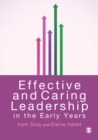 Image for Effective and caring leadership in the early years