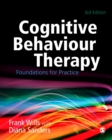 Image for Cognitive behaviour therapy: foundations for practice