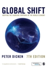 Image for Global shift  : mapping the changing contours of the world economy