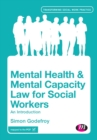 Image for Mental health and mental capacity law for social workers  : an introduction