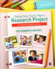 Image for Doing your early years research project  : a step-by-step guide
