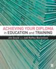Image for Achieving your diploma in education and training