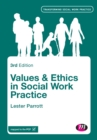 Image for Values and ethics in social work practice