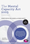 Image for The Mental Capacity Act 2005  : a guide for practice